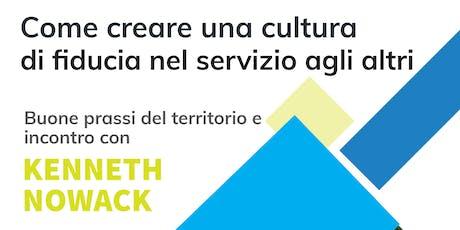 Come creare una cultura di fiducia nel servizio agli altri - Kenneth Nowack biglietti