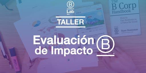 Taller de Evaluación de Impacto B: Mide lo que importa