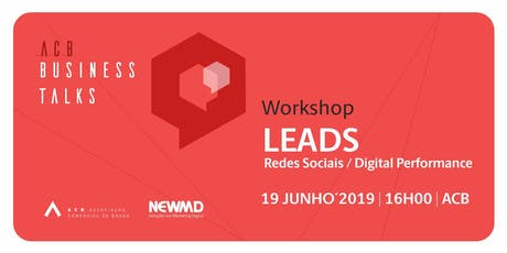 LEADS: Redes Sociais x Digital Performance bilhetes