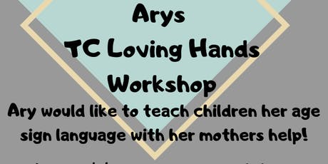 Ary's TC Loving Hands Workshop tickets