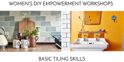 Women's DIY Empowerment Workshops: Tiling Skills