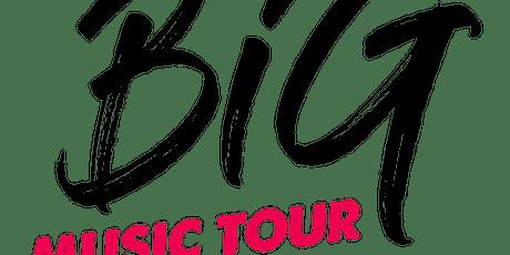 Big Music Tour tickets