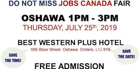 Oshawa Job Fair - July 25th, 2019 tickets