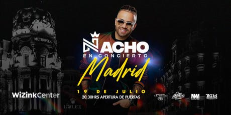 "NACHO ""La Criatura"" en Madrid (Wizink Center) tickets"