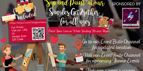 """""""Sip & Paint at our Singles Get2gether"""": Show your artistic talent and impress opposite gender tickets"""