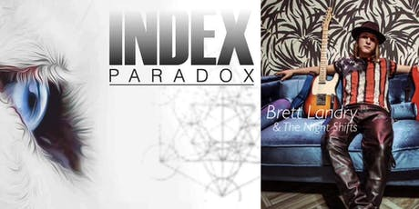 Index Paradox w/Brett Landry & The Night Shifts tickets