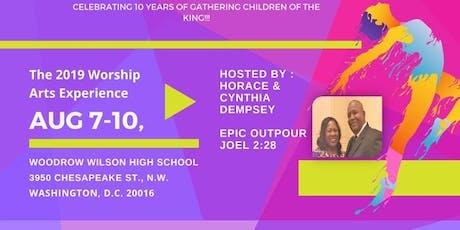EICYT King of Glory - 10 Year EPIC Worship Arts Experience Celebration 2019 tickets