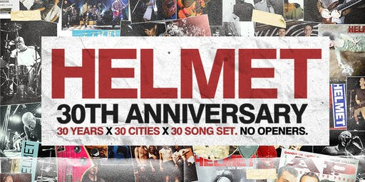Helmet 30th Anniversary Tour