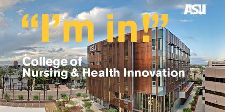 MCCCD and ASU's College of Nursing and Health Innovation Concurrent Enrollment Program Orientation (August 2019) tickets
