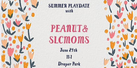 SLCMOMS AND PEANUT PLAYDATE tickets