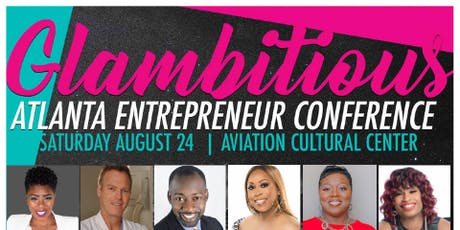 2019 Glambitious Entrepreneur Conference tickets