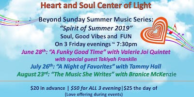 "Beyond Sunday Summer Music Series: ""Spirit of Summer 2019"""