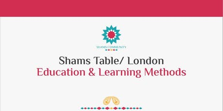 Shams Table London - Education & Learning Methods tickets