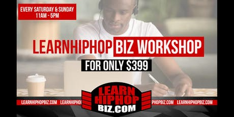 LearnHipHopBiz WorkShop tickets