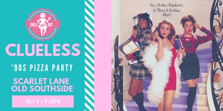 Clueless 90s Pizza Party tickets