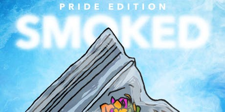 SMOKED ft SNL : PRIDE  tickets
