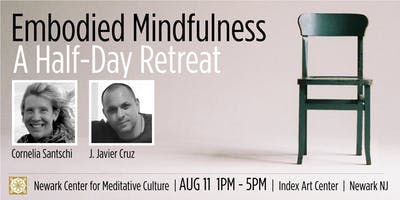 EMBODIED MINDFULNESS: A Half-Day Retreat