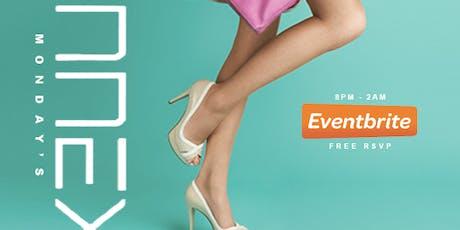 "Annex Monday's ""Stylish & Elegant""  Free RSVP Til 12Midnight. tickets"
