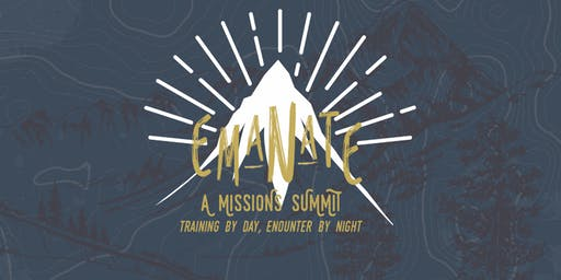 EMANATE: A Missions Summit