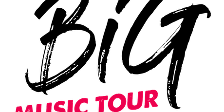 Big Music Tour tickets