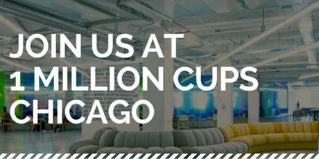1 Million Cups Chicago: July Session tickets