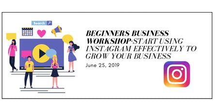 Beginners Workshop- Using  Instagram more effectively to grow your business tickets