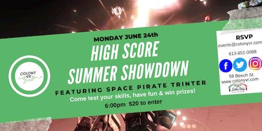 Virtual Reality: High Score Summer Showdown #2