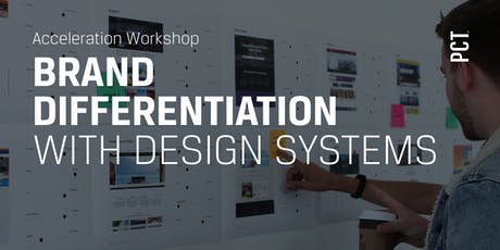 Brand Differentiation with Design Systems  tickets