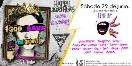 God save the Groove - La Creme Mx - Hookah Satelite  boletos