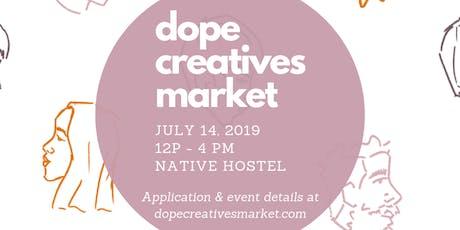 Dope Creatives Market, Vol. 5 - BIRTHDAY BASH! tickets