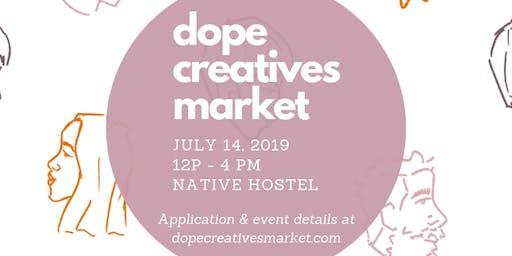 Dope Creatives Market, Vol. 5 - BIRTHDAY BASH!
