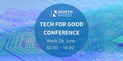 NorthInvest: Tech For Good Conference