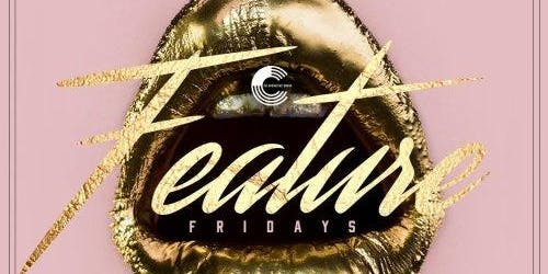 Tray - Guest List - Status NightClub - Feature Fridays