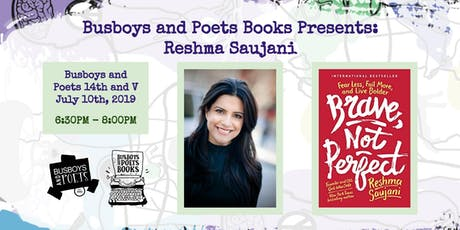 Busboys Books Presents: Reshma Saujani for Brave, Not Perfect tickets