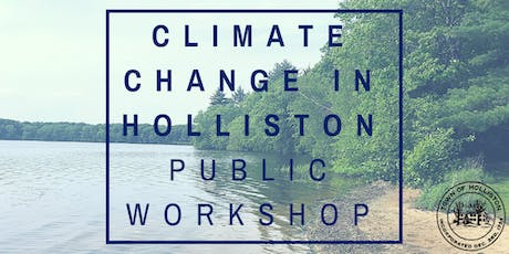 Climate Change in Holliston Public Workshop tickets