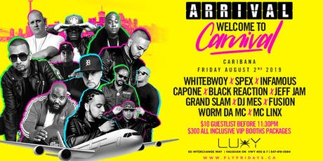 ARRIVAL 2019 - WELCOME TO CARNIVAL | FRIDAY AUGUST 2ND, 2019 INSIDE LUXY tickets