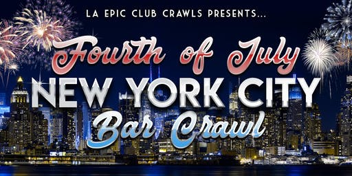 4th of July Weekend - NYC Bar Crawl