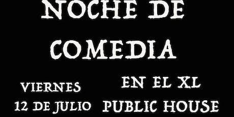 XL Public House Noche De Comedia tickets