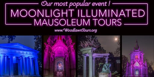 lluminated Mausoleums Moonlight Tour at Woodlawn Cemetery