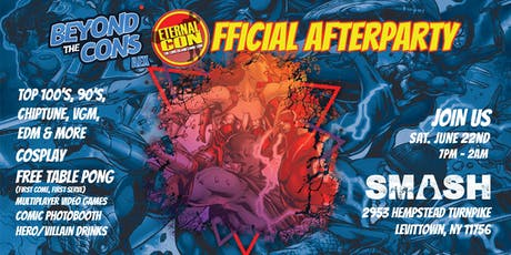 Beyond The Cons AEX Presents - The Official Eternal Con Afterparty 2019 tickets