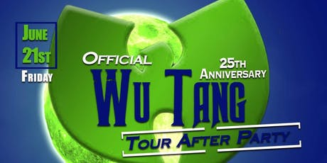 THE OFFICIAL WU-TANG 25th ANNIVERSARY TOUR AFTERPARTY tickets