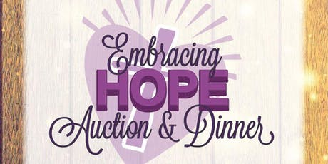 Embracing HOPE Auction & Dinner 2019 tickets