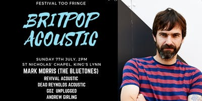 Festival Too Fringe - Britpop Afternoon