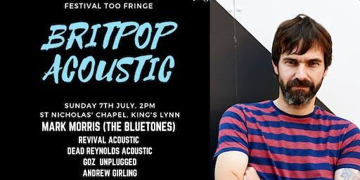 Festival Too Fringe - Britpop Afternoon