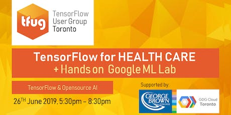 TensorFlow for Health Care + Hands-on Google ML Lab tickets