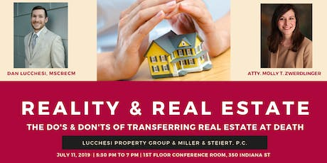 Reality and Real Estate: The Do's and Don't's of Transferring Real Estate at Death tickets
