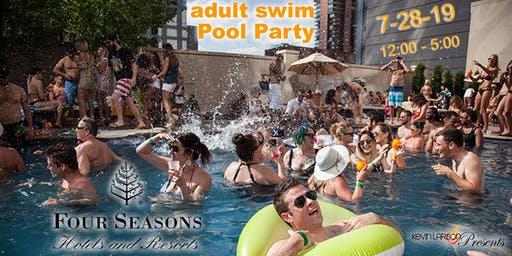 [adult swim] Pool Party @ The Four Seasons