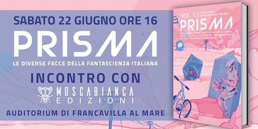 Incontro con Moscabianca Edizioni