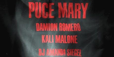Puce Mary, Damion Romero, Kali Malone, DJ Amanda Siegel tickets