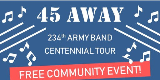 45 Away, 234th Army Band: Free Concert @ Pioneer Park in Prineville